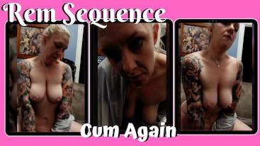 Cum Again - Rem Sequence