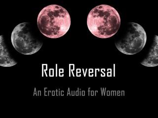 Role Reversal Erotic Audio for Women Msub