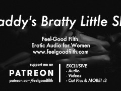 DDLG Roleplay: Rough Daddy Tames His Bratty Slut (Erotic Audio for Women)