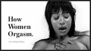 ADULT TIME How Women Orgasm - Jenna Foxx