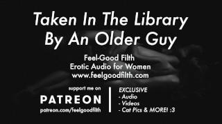 Порно Видео - Опытный Пожилой Парень Берет Вас В Библиотеку (Эротическое Аудио Для Женщин