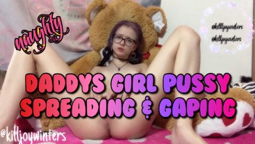 Daddy's Girl Pussy Spreading & Gaping