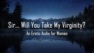 Sexo gratis xxx - Señor ... ¿Tomará Mi Virginidad? [Audio Erótico Para Mujeres