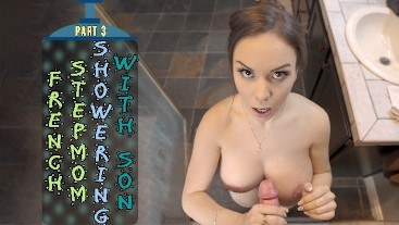 FRENCH STEPMOM SHOWERING WITH SON - PART 3 - ImMeganLive