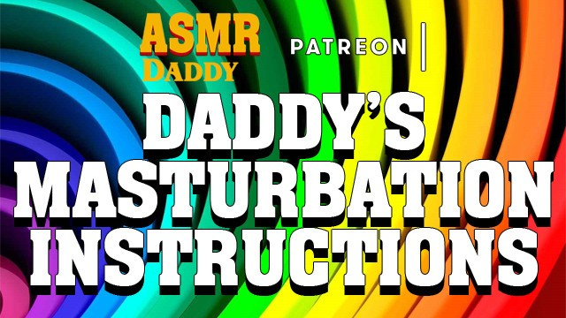 Erotic play scripts - Obey daddy touch yourself like i tell you - ddlg audio instructions