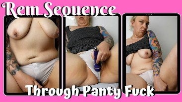 Through Panty Fuck - Rem Sequence