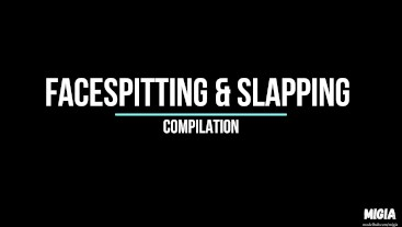 MiGia's FACE SPITTING n SLAPPING COMPILATION 2020
