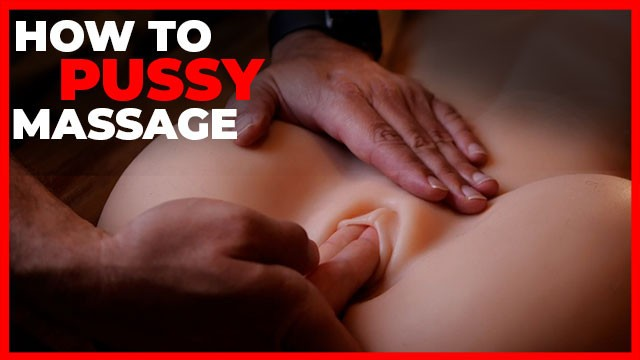 How to gie a blowjob How to give a pussy massage 2020
