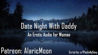 Clip Date Night With Daddy [Erotic Audio for Women] [DDlg]