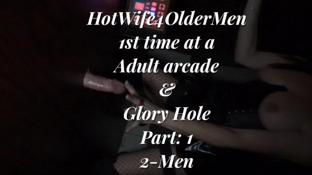 Adult video arcade and glory holes Hotwife 1st time glory hole at adult arcade part: 1 husband films 2019