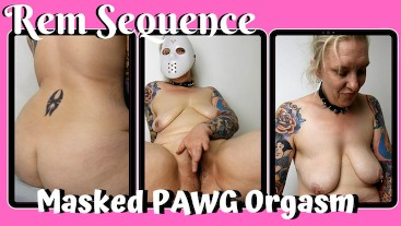 Masked PAWG Orgasm - Rem Sequence