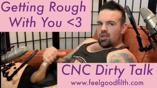 Getting Rough w/ CNC Dirty Talk   Visibly Throbbing Hard Cock + LOUD ORGASM