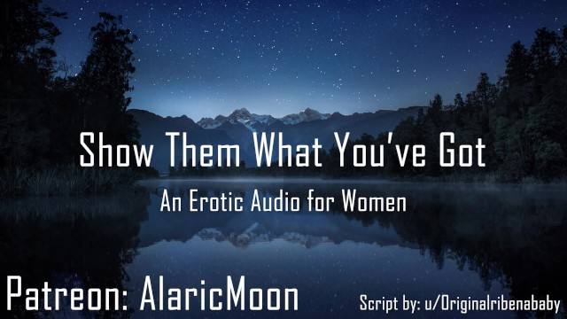 Eotic sex - Show them what youve got erotic audio for women