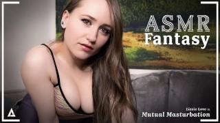 ASMR Fantasy – Mutual Masturbation & Squirting With Lizzie Love