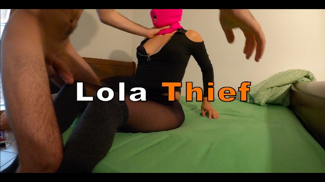 Hard fuck vid Lola thief - hard sex and finger squirt before a robbery custom vid