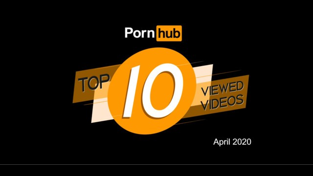 Tob and escorts Pornhub model program top viewed videos of april 2020
