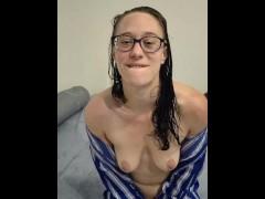 Naked white girl freshly showered teases you, she will make you cum - JOI