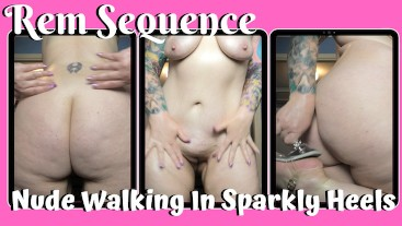 Nude Walking In Sparkly Heels - Rem Sequence