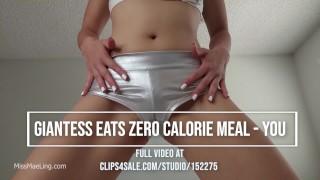 Giantess Eats Zero Calorie Meal - you
