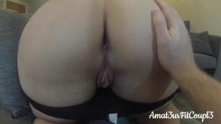 Видео порно - Thick Booty Идеальная Попка - Pawg В Видео От Первого Лица
