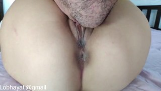 MyMovie16-Lobhayati-FulfillTheDesire-#BigBeautifulAss#Extremepussylicking#POVPUSSYFUCK#PussyCreampie