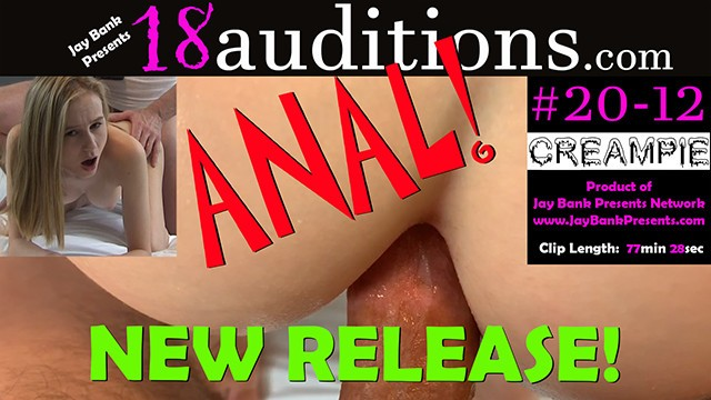 Nudist past and present 20-12 18yo teen ass fucked and creampie - anal 18auditions x jay bank presents