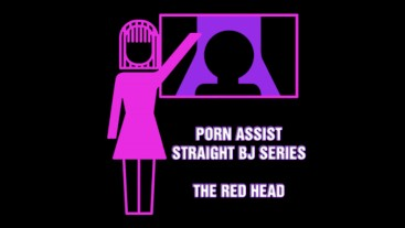 BJ assist Watch a redhead give head listen to this audio instead