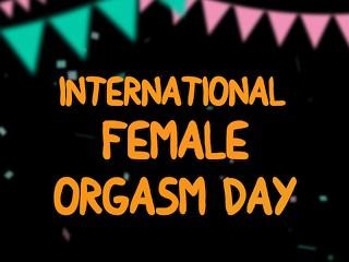International Female Orgasm Day: #EndTheOrgasmGap