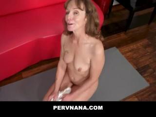 PERVNANA – Plowing My Older Step Grandmas Pussy