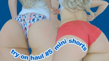 Super tight mini shorts try on haul! Big butt wedgies & cameltoe close up compilation