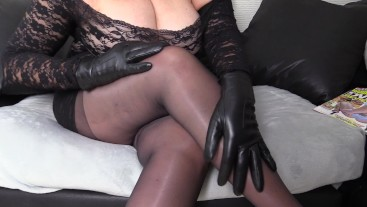 Filthy Mature Mom with Leather Glove fetish shows off her Pantyhose Legs and Feet