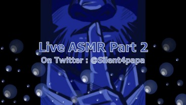 Live ASMR Part 2 previously recorded 8/3/20
