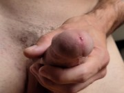 Edging Thick Cock lots of Precum Pt 1