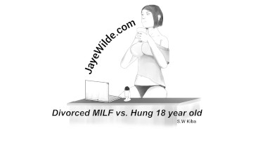 Divorced MILF vs Hung 18 year old