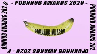 2020 Pornhub Awards Highlight Reel