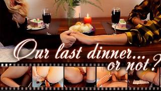 我们最后的晚餐变成了火辣的性爱 浪漫的 POV 大屁股饼 可爱的鸽子