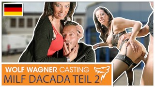 DaCada rides & sucks his cock until he cums! WOLF WAGNER CASTING