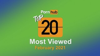 Most Viewed Videos of February 2021 – Pornhub Model Program