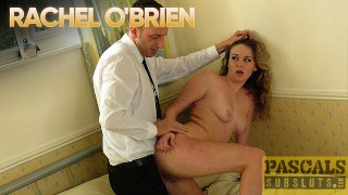 PASCALSSUBSLUTS - Submissive Rachel OBrien Dominated Roughly